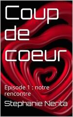 Coup de coeur - Episode 1 - Notre rencontre