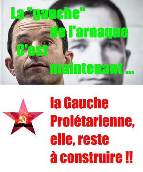 - Face à la gauche de l'arnaque, reconstruire une gauche prolétarienne !
