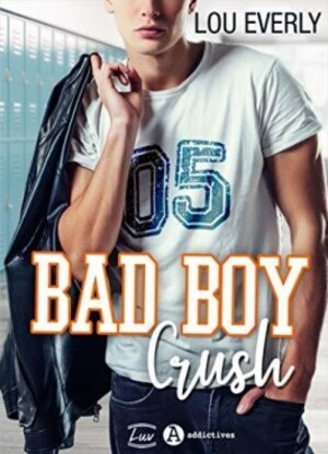 Chronique du roman {Bad boy Crush}