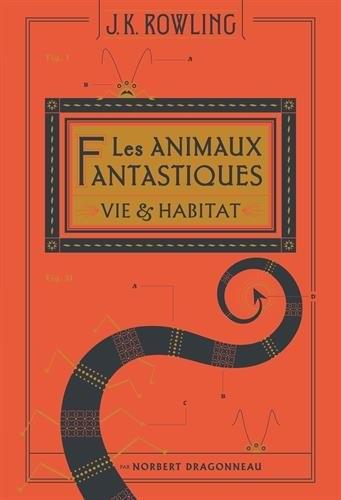 J.K. Rowling - Les animaux fantastiques (2001)