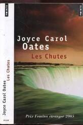 Livre: Les Chutes, Joyce Carol Oates, Points, Points, 9782757800898 -  Leslibraires.fr