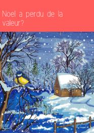 Noël a perdu de la valeur?