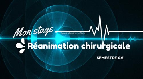 Stage du semestre 6.2 : Courte Durée - Réanimation chirurgicale