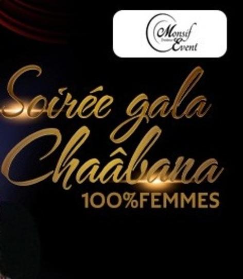Soirée GALA Chaabana 100% femmes