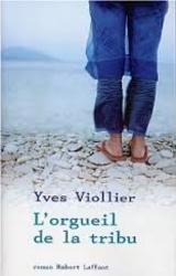 Yves Viollier : L'orgueil de la tribu