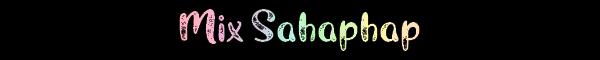Mix Sahaphap