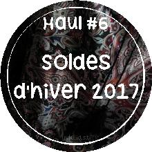 Haul #6 | Soldes d'hiver 2017