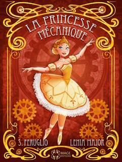 La princesse mécanique (Lenia Major)