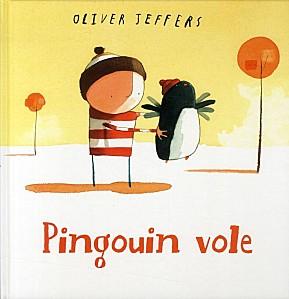 Pingouin vole - Oliver Jeffers