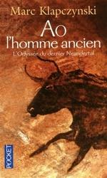 L'Odyssée du dernier Néandertal tome 1