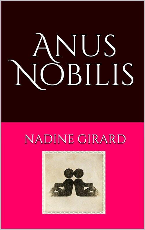 """Mon premier roman """"Anus Nobilis"""" est disponible sur Amazon"""