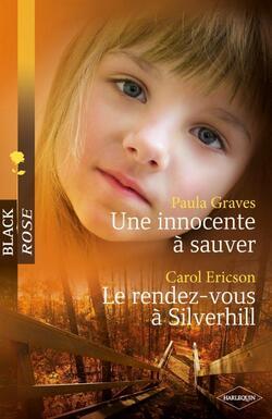 172 ► Une innocente à sauver / Le rendez-vous à Silverhill