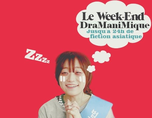 Weekend Dramanimique #3
