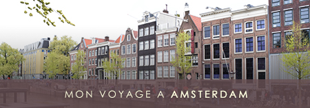 TRAVEL : Let's go to Amsterdam !