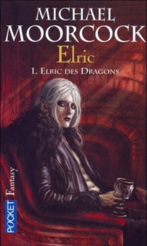 Elric, tome 1 : Elric des Dragons ; Michael Moorcock