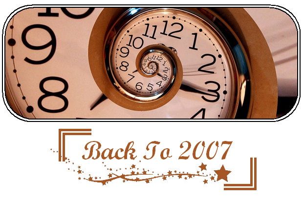 ✎ Back To 2007