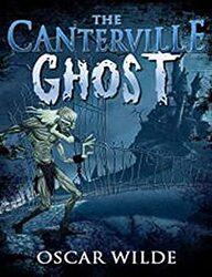 The Canterville Ghost: The Canterville Ghost (part Book 1) (English  Edition) eBook: Wilde, Oscar , dom, king: Amazon.fr