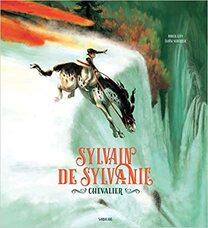 Les incorruptibles - Prix 2021 - Sélection CE2/CM1 - Sylvain de Sylvanie