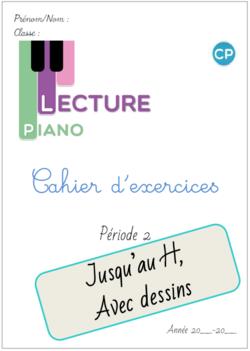 Cahier d'exercices Piano de la P2