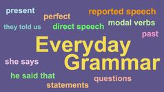 Everyday Grammar: Mastering Reported Speech
