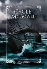 Le Cycle de McGowein, tome 3