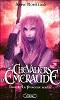 [Saga] Les Chevaliers d'Emeraude d'Anne Robillard