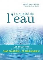 La qualité de l'eau de Benoit Saint Girons