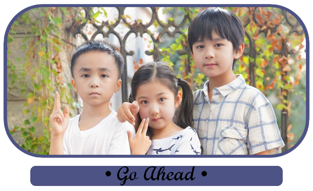 ✎ Go Ahead | Chinese Drama