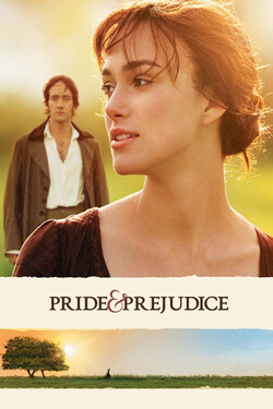 Film Review: Pride and Prejudice (2005)