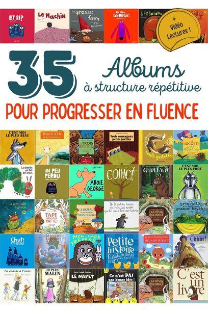 Améliorer la fluence avec des albums à structure répétitive
