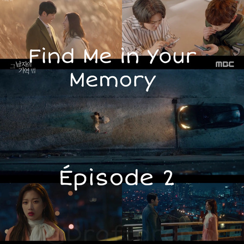 Find Me in Your Memory EP2