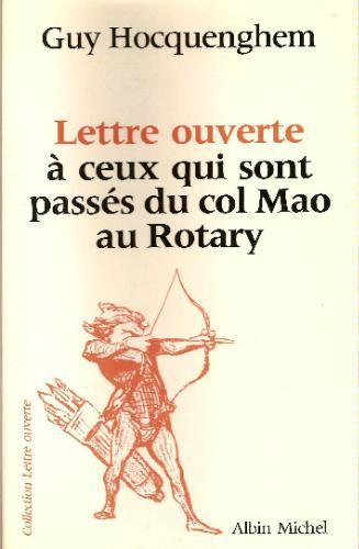 Lettre ouverte à ceux qui sont passés du col Mao au Rotary