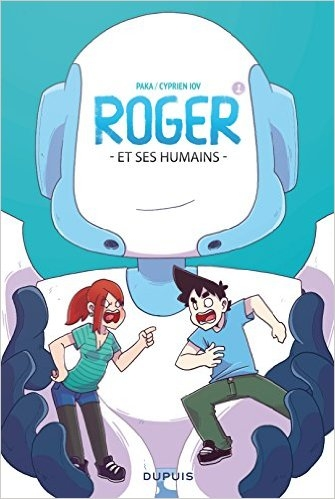Roger et ses humains - tome 1 (2015)