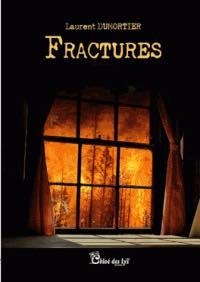Fractures - Laurent Dumortier  @ChloeDesLys