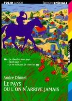 """""""Le pays où l'on n'arrive jamais"""" d'André Dhôtel"""
