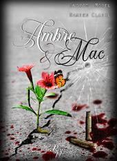 Ambre & Mac, tome 1