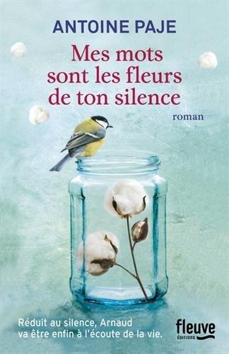 Antoine Paje - Mes mots sont les fleurs de ton silence (2017)