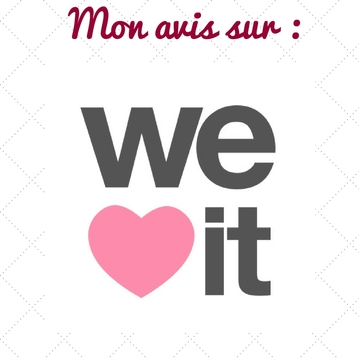 Mon avis sur : We Heart It