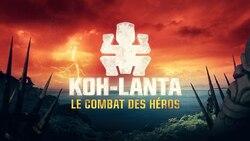 Revoir Koh Lanta : le Combat des Héros Episode 1 du Vendredi 16 Mars 2018 en streaming replay