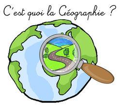 Géographie  1 : Qu'est-ce que la géographie  - les outils du géographe