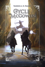 Le Cycle de McGowein, tome 2