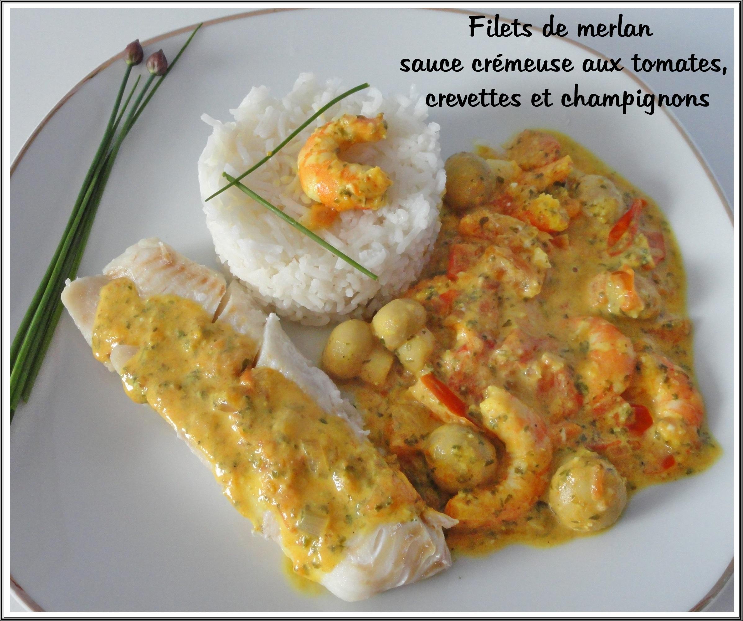 Filets De Merlan Et Sauce Cremeuse Aux Tomates Crevettes Et