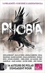 Phobia - Recueil de nouvelles noires - Collectif