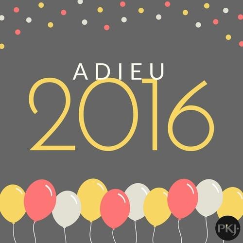 """Adieu 2016"" tag PKJ"