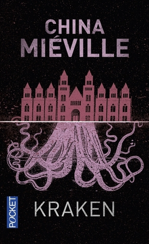 Kraken ; China Miéville