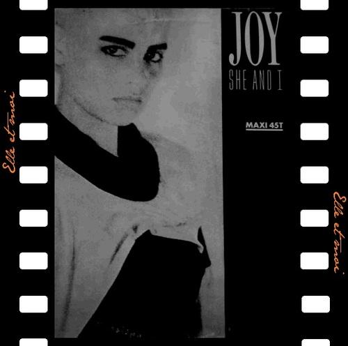 Joy : Elle & Moi (She and I)