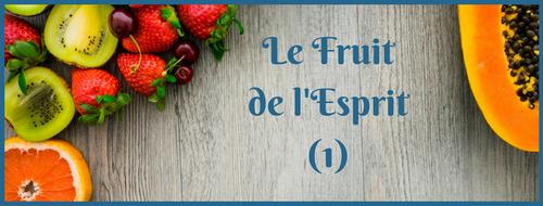 Fruit de l'Esprit : Amour - Lecture et Prière