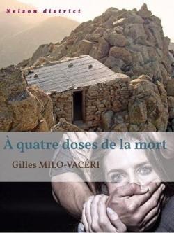 A quatre doses de la mort (Gilles Milo-Vacéri)
