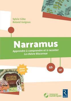 Travailler la compréhension en CP avec Narramus  La chèvre biscornue