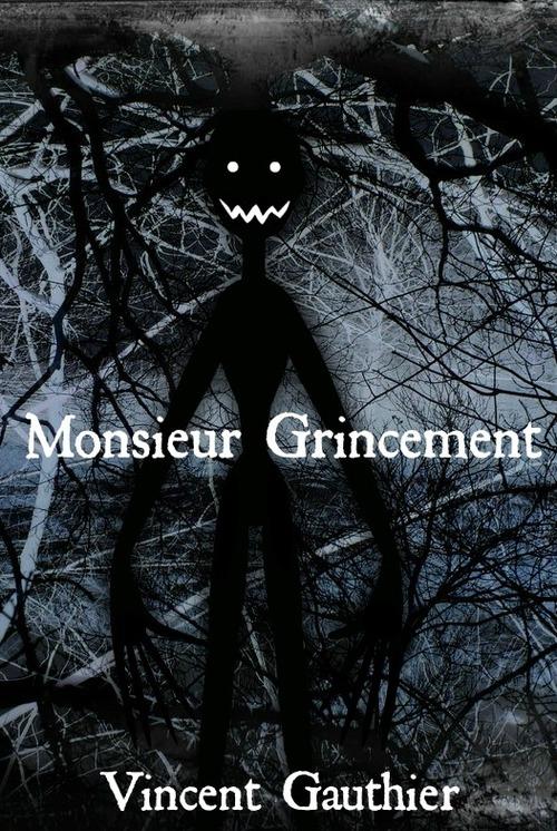 Monsieur Grincement